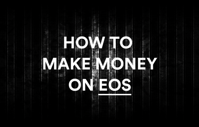 how to make money on eos