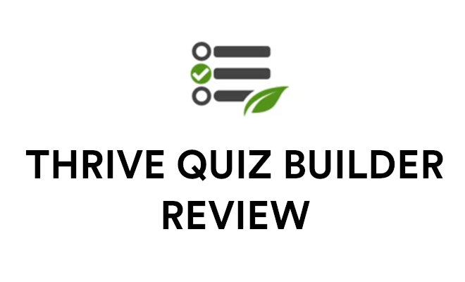Thrive Quiz Builder review