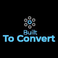 Built to convert
